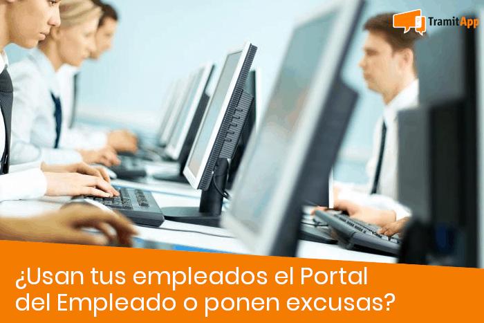 ¿Usan tus empleados el Portal del Empleado o ponen excusas?
