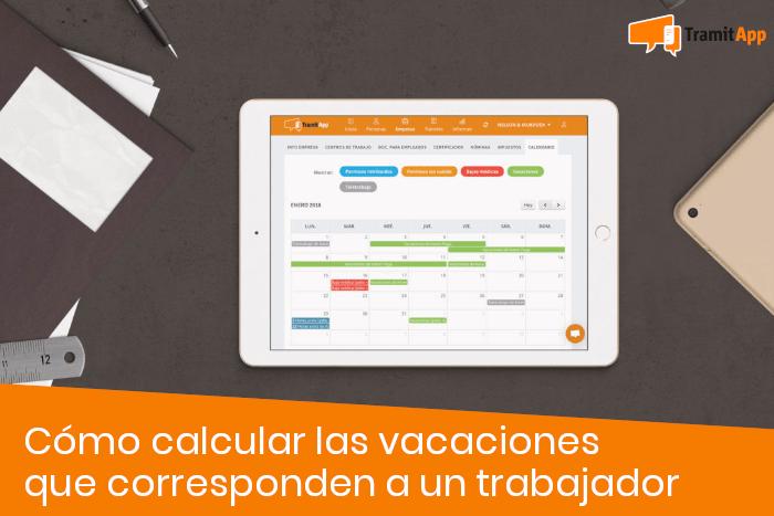 Cómo calcular las vacaciones que corresponden a un trabajador