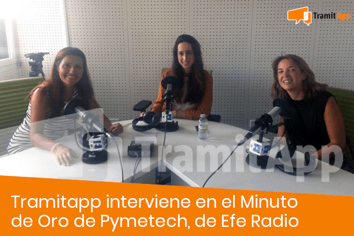Tramitapp interviene en el Minuto de Oro de Pymetech, de Efe Radio