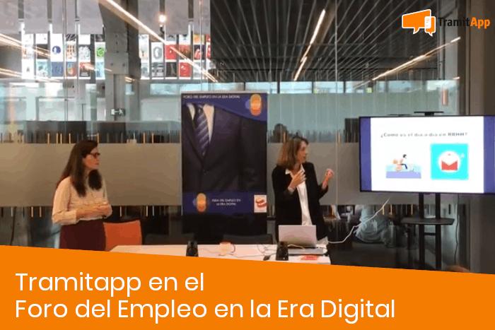 Tramitapp en el Foro del Empleo en la Era Digital