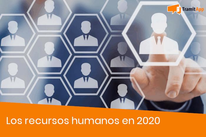 Los recursos humanos en 2020