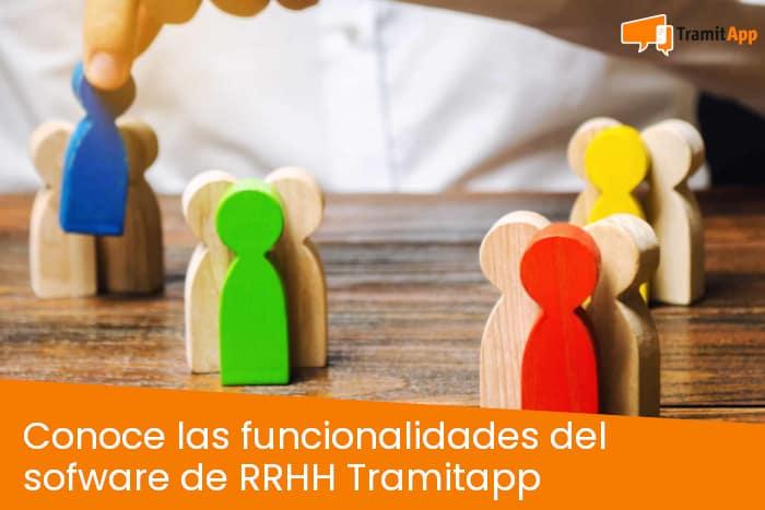 Conoce las funcionalidades del software de RRHH TramitApp