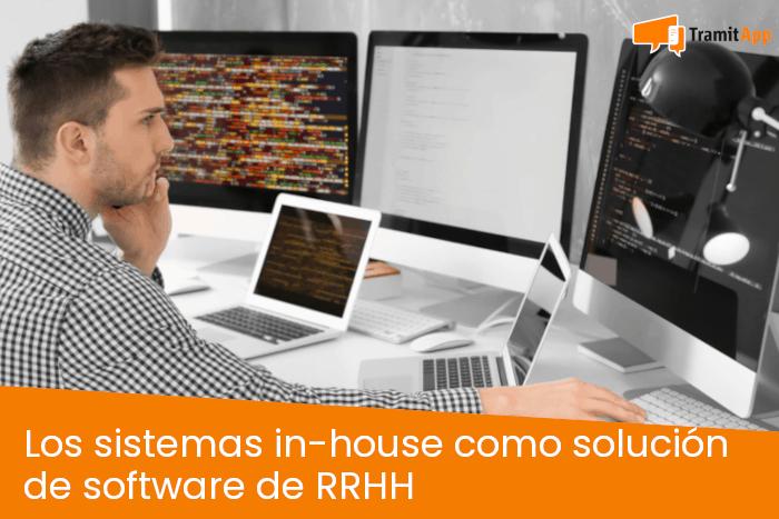 Los sistemas in-house como solución de software de RRHH