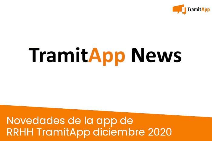 Novedades de la app de RRHH TramitApp diciembre 2020