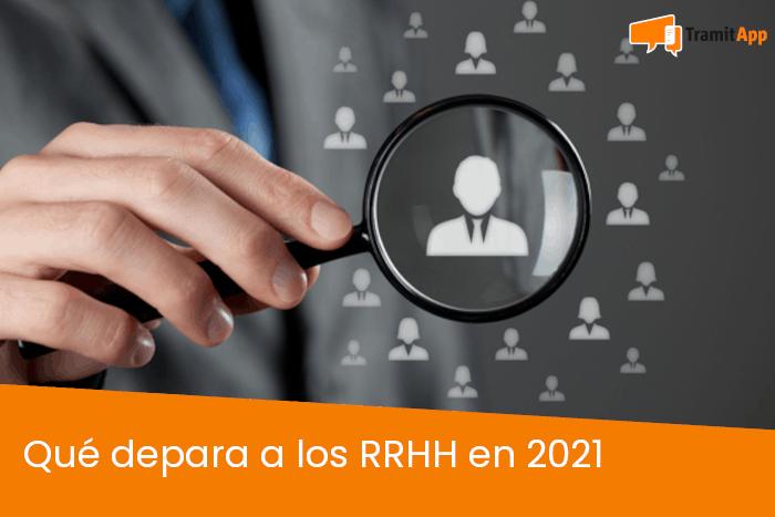 Qué deparará a los RRHH en 2021