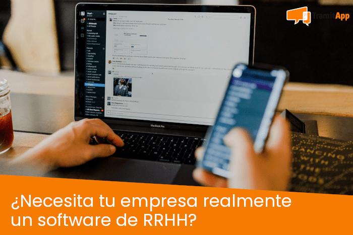 ¿Necesita tu empresa realmente un software de RRHH?
