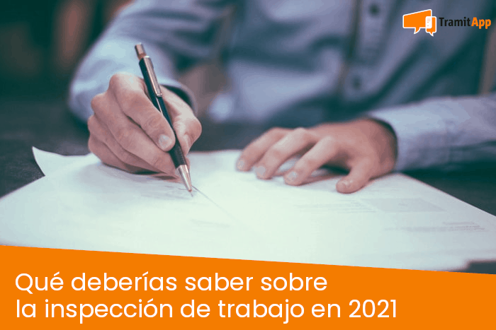 Qué deberías saber sobre la inspección de trabajo en 2021