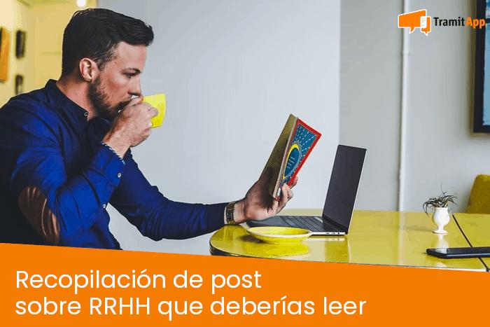 Recopilación de post sobre RRHH que deberías leer