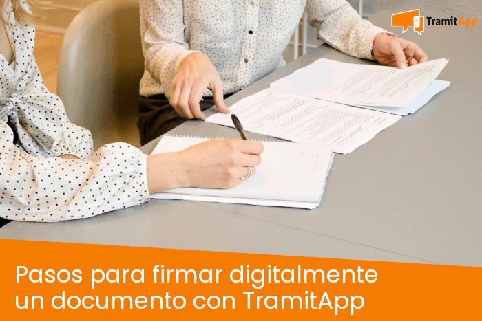 Pasos para firmar digitalmente un documento con TramitApp