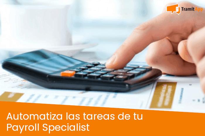 Automatiza las tareas de tu Payroll Specialist