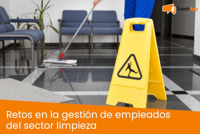 Retos en la gestión de empleados del sector limpieza