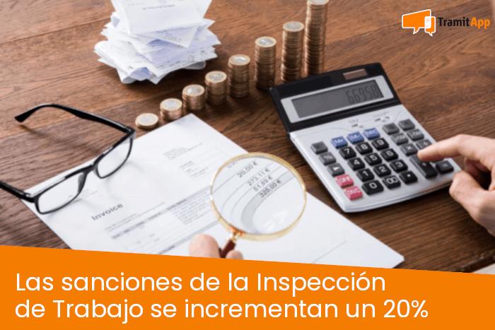 Las sanciones de la Inspección de Trabajo se incrementan un 20%