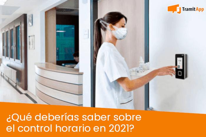 ¿Qué deberías saber sobre el control horario en 2021?